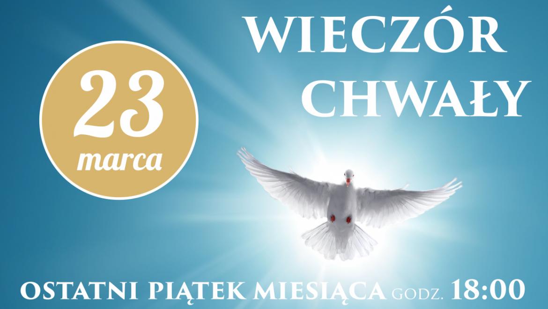 Wieczór Chwały: 23 marca (piątek) godz. 18:00