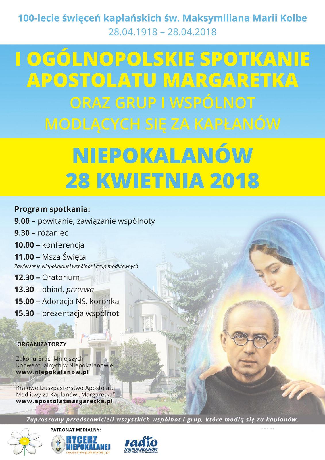 I Ogólnopolskie Spotkanie Apostolatu Margaretka oraz grup i wspólnot modlących się za kapłanów: Niepokalanów, 28 kwietnia 2018 r.