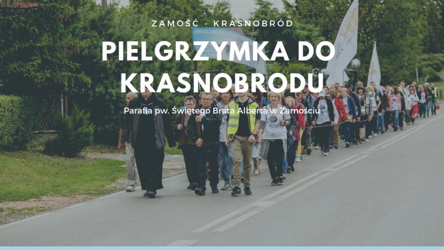 I Piesza Zamojska Pielgrzymka do Krasnobrodu: 1 lipca 2018 r. [KLIP WIDEO]