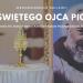 Wprowadzenie relikwii Świętego Ojca Pio: 20 września 2018 r. [FILM]