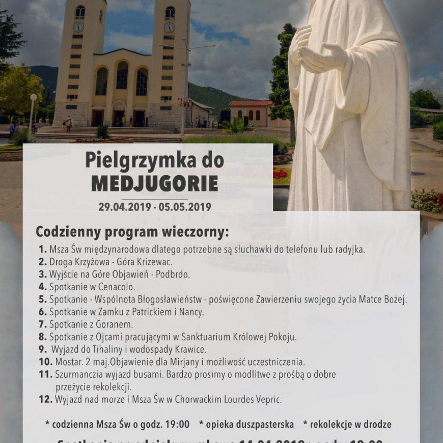 Pielgrzymka do Medjugorie 29.04 – 05.05.2019